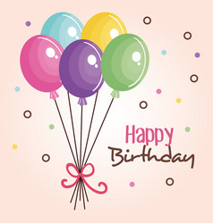 happy birthday card with balloons party vector image