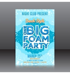 One big foam party flyer vector image