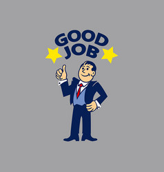 simple businessman do good job vector image vector image