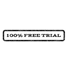 100 percent free trial watermark stamp vector image