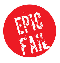 Epic fail stamp typ vector