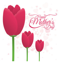 Happy mothers day tulip flower decoration card vector