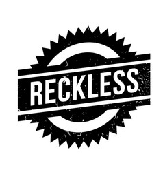 Reckless rubber stamp vector