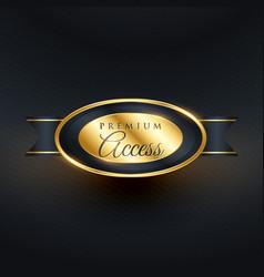 Premium access badge golden label design vector