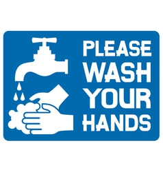 please wash your hands sign vector image