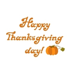 Happy thanksgiving lettering type with vector