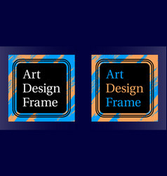 art frame art graphics in blue-orange vector image