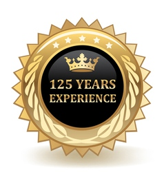 Hundred And Twenty Five Years Experience Badge vector image vector image