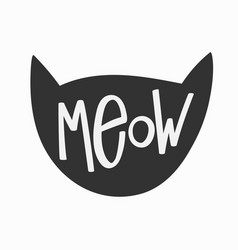 Meow shirt quote lettering vector