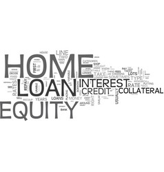 Which type of home equity loan is right for you vector