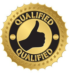 Qualified golden label qualified badge vector