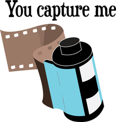 You capture me vector