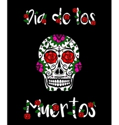 Sugar skull calavera mexican day of dead vector