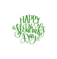 saint patricks day hand lettering greetings vector image