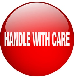 Handle with care red round gel isolated push vector