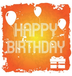 happy birthday on the orange old paper background vector image