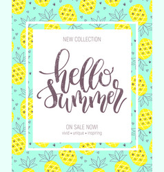 Hello summer hand lettering poster on pineapple vector