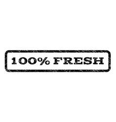 100 percent fresh watermark stamp vector