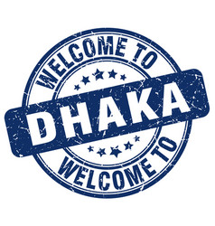 Welcome to dhaka blue round vintage stamp vector
