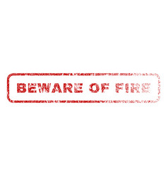 Beware of fire rubber stamp vector