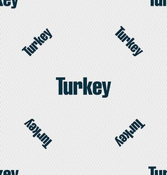 Turkey sign seamless pattern with geometric vector