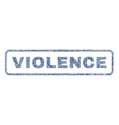 violence textile stamp vector image vector image
