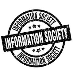 Information society round grunge black stamp vector