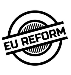 Eu reform stamp typ vector