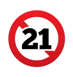 No 21 years old sign adults content icon vector