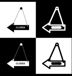 Closed sign black and white vector