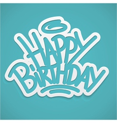 Happy birthday greetings label lettering card vector image vector image