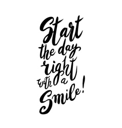 Start your day with a smile vector