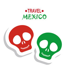 Travel mexico tourism travel skull image vector