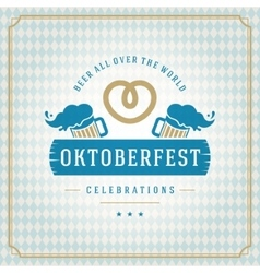 Oktoberfest vintage poster or greeting card vector