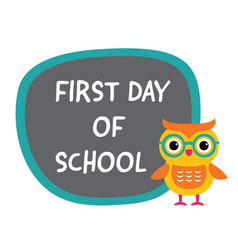 First day of school banner with a cute owl vector