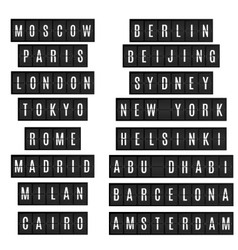 World big cities names in airport time table board vector