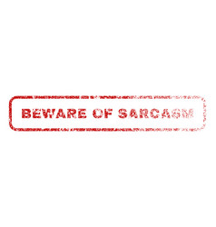 Beware of sarcasm rubber stamp vector