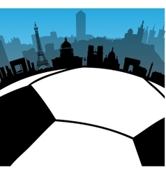 France cities skylines with football ball vector image