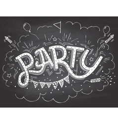 Party hand-lettering invitation on chalkboard vector image