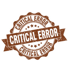 Critical error stamp sign seal vector