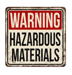 hazardous materials vintage rusty metal sign vector image vector image