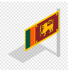 Flag of sri lanka with flagpole isometric icon vector
