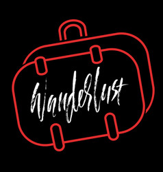 Wanderlust hand drawn phrase ink handwritten vector