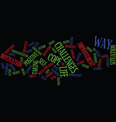 Life is the way it is text background word cloud vector