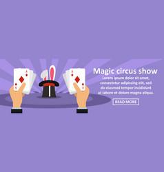 Magic circus show banner horizontal concept vector