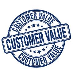Customer value blue grunge stamp vector