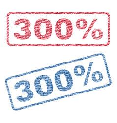300 percent textile stamps vector