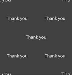 Thank you sign icon gratitude symbol seamless vector