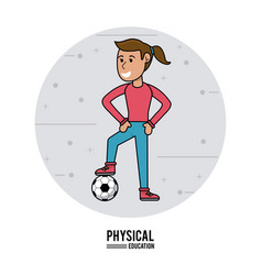 Physical education - girl training soccer ball vector