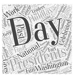 Presidents Birthdays and national holidays Word vector image vector image